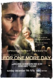 Oprah Winfrey Presents: Mitch Albom's For One More Day on-line gratuito