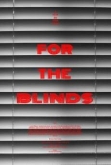 Película: For the Blinds