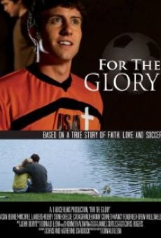 Ver película For the Glory