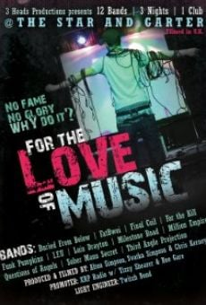 For the Love of Music on-line gratuito
