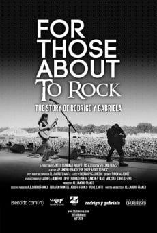 Ver película For Those About to Rock: The Story of Rodrigo y Gabriela