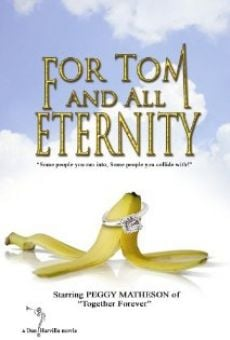 Ver película For Tom and All Eternity