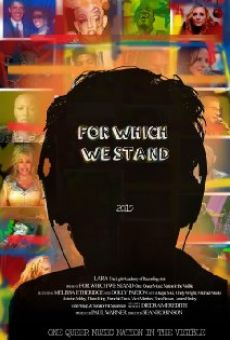 Ver película For Which WE Stand (One Queer Music Nation in the Visible)