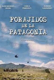 Forajidos de la Patagonia gratis
