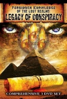 Ver película Forbidden Knowledge of the Lost Realms: Legacy of Conspiracy