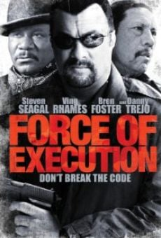Watch Force of Execution online stream