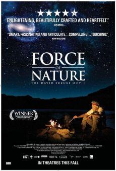 Force of Nature: The David Suzuki Movie gratis