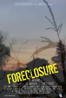 Watch Foreclosure online stream