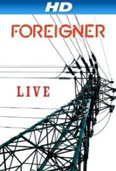 Ver película Foreigner: Live