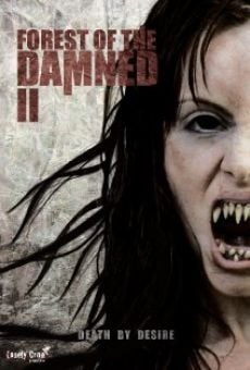 Watch Forest of the Damned 2 online stream