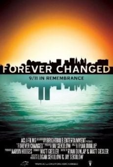 Película: Forever Changed: 9/11 in Remembrance