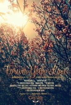 Forever Your Love en ligne gratuit