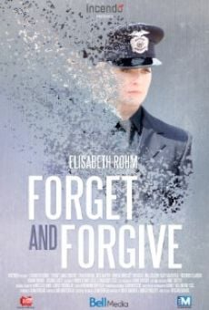 Forget and Forgive on-line gratuito