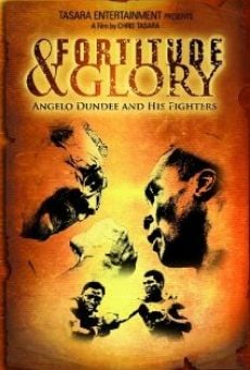 Fortitude and Glory: Angelo Dundee and His Fighters on-line gratuito