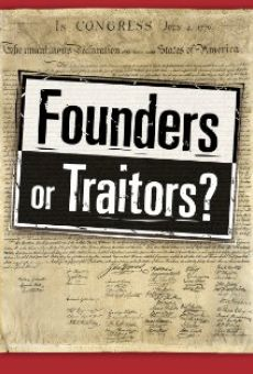 Founders or Traitors? on-line gratuito