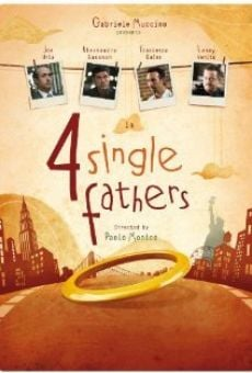Four Single Fathers on-line gratuito