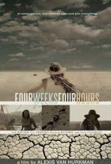Película: Four Weeks, Four Hours