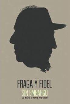 Fraga y Fidel, sin embargo