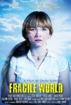 Película: Fragile World