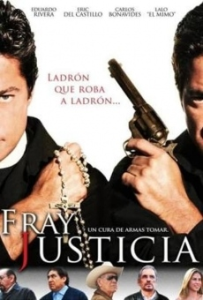 Fray Justicia Online Free