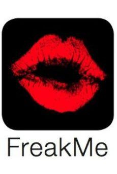 Watch FreakMe online stream