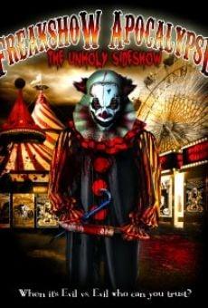 Freakshow Apocalypse: The Unholy Sideshow online kostenlos