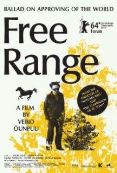 Ver película Free Range/Ballaad maailma heakskiitmisest