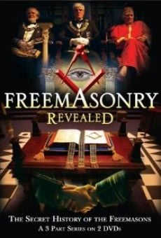 Freemasonry Revealed: Secret History of Freemasons online kostenlos