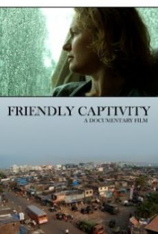 Película: Friendly Captivity