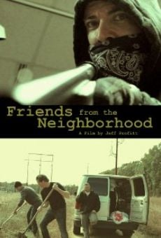 Película: Friends from the Neighborhood