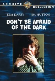 Don't Be Afraid of the Dark Online Free