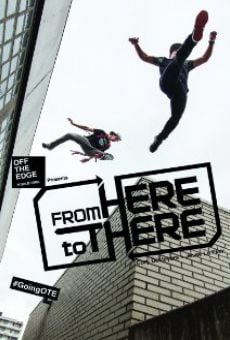 Película: From Here to There