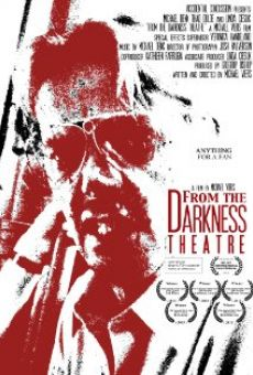 Ver película From the Darkness Theatre