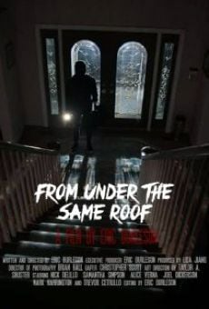 Ver película From Under the Same Roof