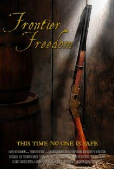 Watch Frontier Freedom online stream