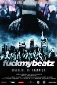 Watch Fuckmybeatz: Nightlife in Frankfurt online stream
