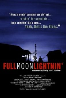 Película: Full Moon Lightnin'