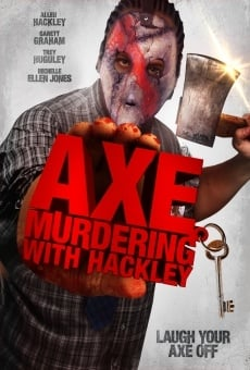 Ver película Fun with Hackley: Axe Murderer