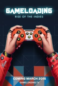 Gameloading: Rise of the Indies online streaming