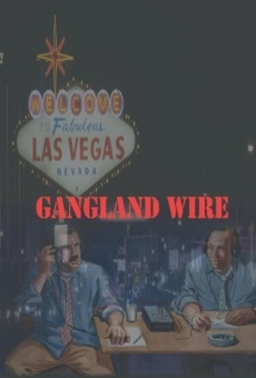 Gangland Wire on-line gratuito