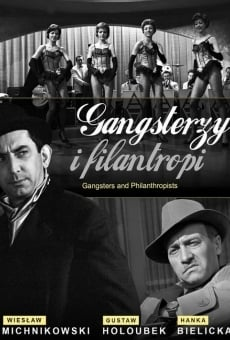 Gangsterzy i filantropi online kostenlos
