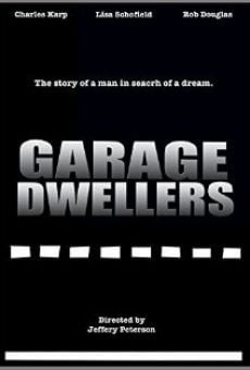 Garage Dwellers on-line gratuito