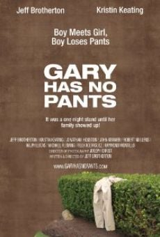 Watch Gary Has No Pants online stream