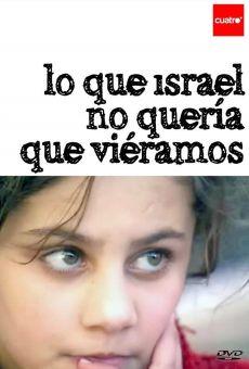Gaza: Lo que Israel no quería que viéramos on-line gratuito