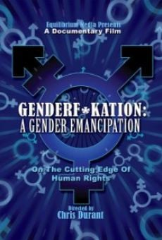 Ver película Genderf*kation: A Gender Emancipation.
