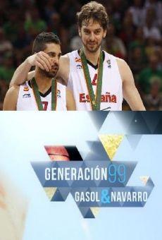 Película: Generación 99: Gasol y Navarro