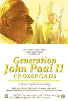 Generation John Paul II: Crossroads