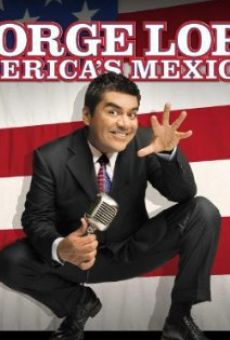 George Lopez: America's Mexican gratis