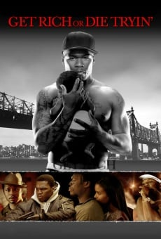 Get Rich Or Die Tryin' online streaming