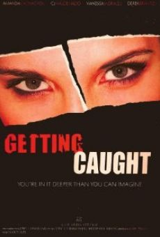 Película: Getting Caught